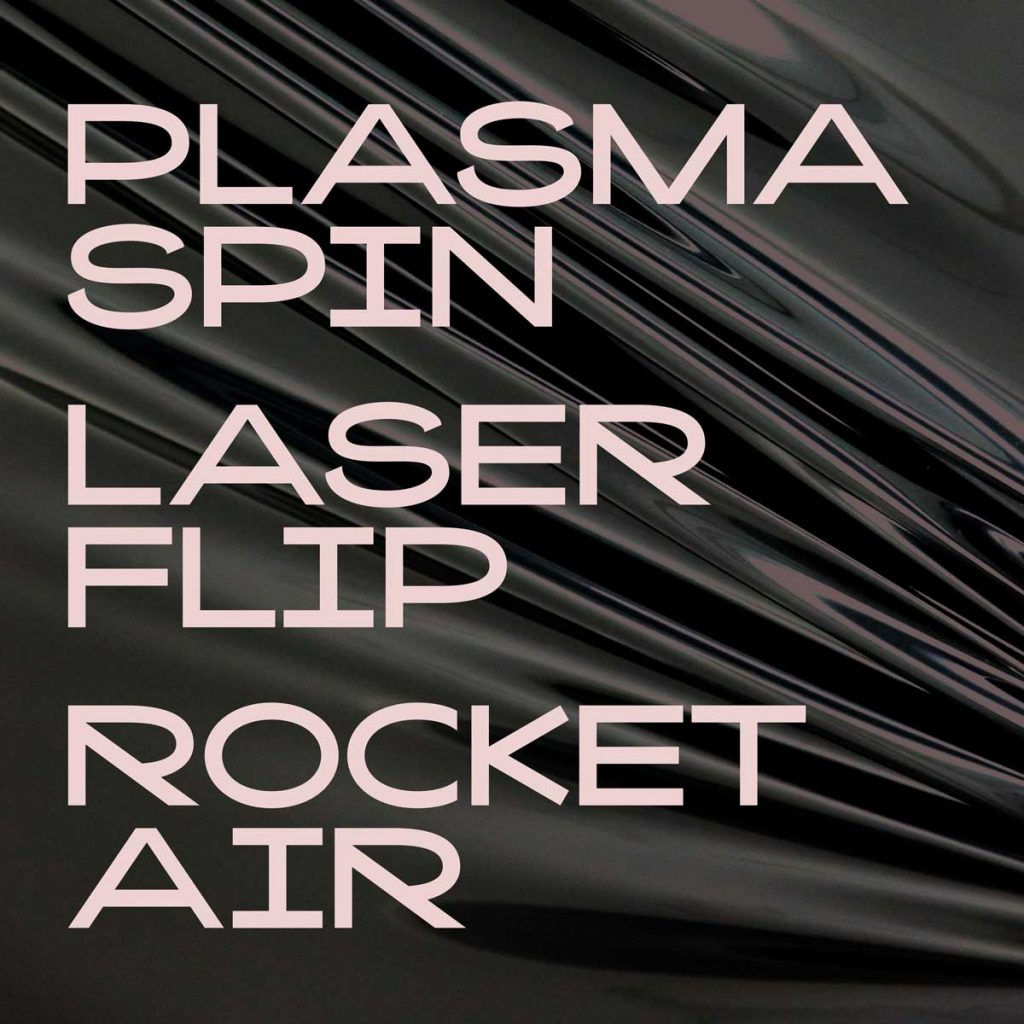 "Kaito Sans poster with words ""Plasma Spin"", ""Laser Flip"" and ""Rocket Air"""